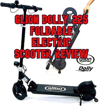 The Glion Dolly 225 Foldable Electric Scooter Review