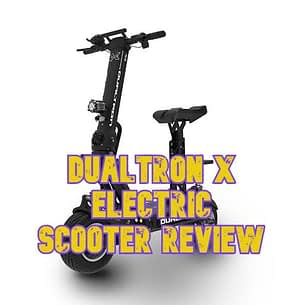 Dualtron X Electric Scooter Review